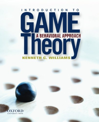 9780199837397: Introduction to Game Theory: A Behavioral Approach