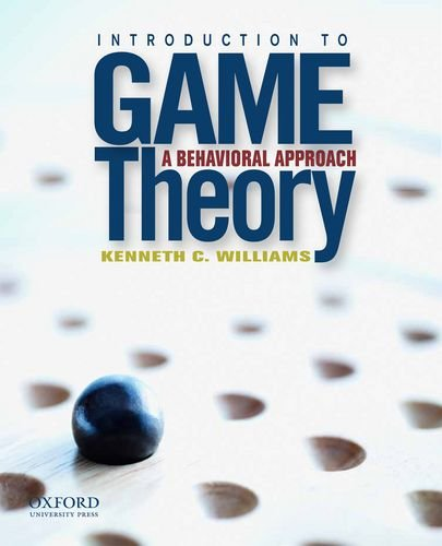 9780199837410: Introduction to Game Theory: A Behavioral Approach: International Edition
