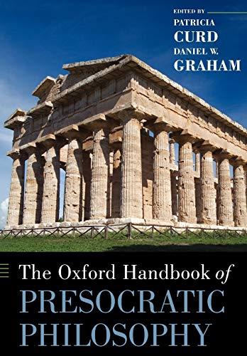 9780199837557: The Oxford Handbook of Presocratic Philosophy (Oxford Handbooks)