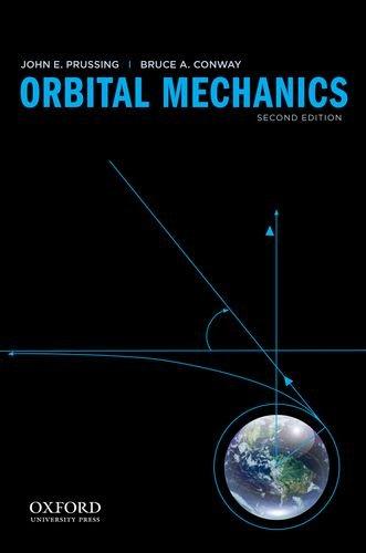 9780199837700: Orbital Mechanics