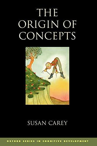 9780199838806: The Origin of Concepts (Oxford Series in Cognitive Development)