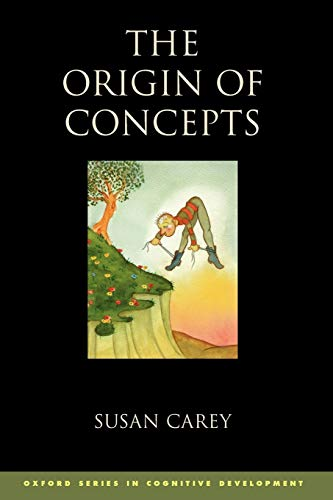 9780199838806: The Origin of Concepts (Oxford Series in Cognitive Development)