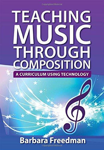 9780199840625: Teaching Music Through Composition: A Curriculum Using Technology