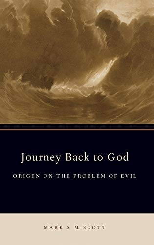 9780199841141: Journey Back to God: Origen on the Problem of Evil