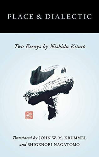 9780199841172: Place and Dialectic: Two Essays by Nishida Kitaro (AAR Religions in Translation)