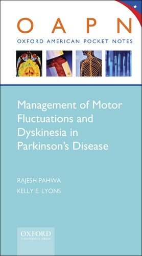 9780199841219: Management of Motor Fluctuations and Dyskinesia in Parkinson's Disease (Oxford American Pocket Notes)