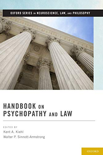 9780199841387: Handbook on Psychopathy and Law (Oxford Series in Neuroscience, Law, and Philosophy)