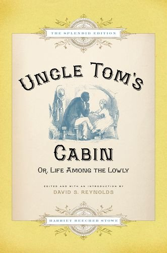 Uncle Tom's Cabin : Or Life among: Stowe, Harriet Beecher