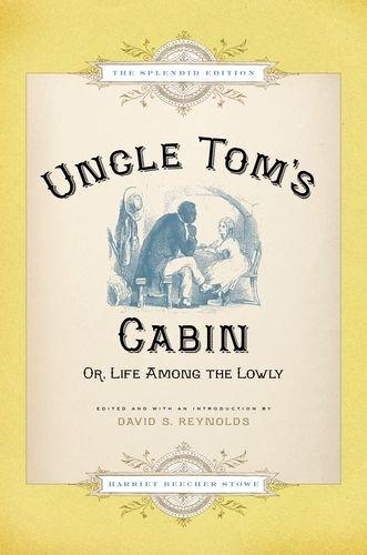 Uncle Tom's Cabin : Or Life among: Stowe, Harriet Beecher