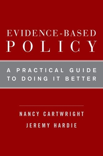 9780199841608: Evidence-Based Policy: A Practical Guide to Doing It Better