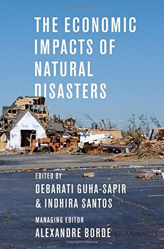 9780199841936: The Economic Impacts of Natural Disasters