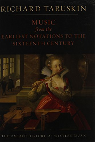 9780199842148: Music from the Earliest Notations to the Sixteenth Century: The Oxford History of Western Music