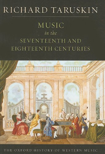 9780199842155: Music in the Seventeenth and Eighteenth Centuries: The Oxford History of Western Music
