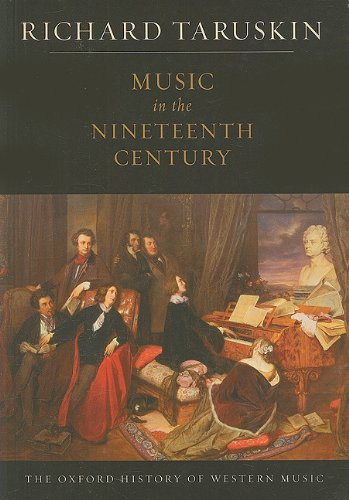 9780199842162: Music in the Nineteenth Century: The Oxford History of Western Music