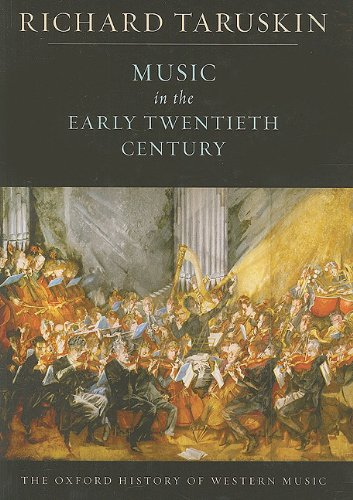 9780199842179: Music in the Early Twentieth Century: The Oxford History of Western Music