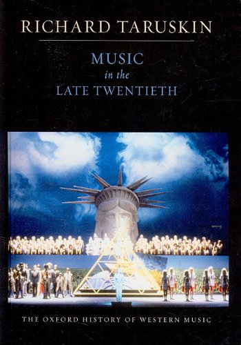 9780199842186: Music in the Late Twentieth Century: The Oxford History of Western Music