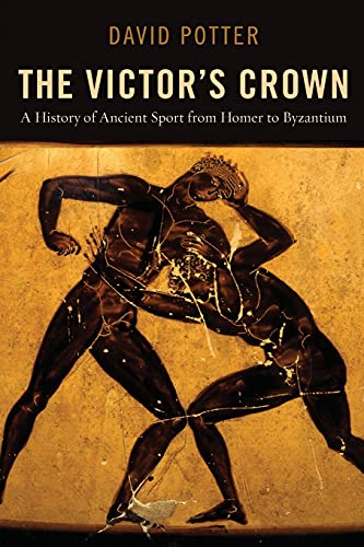 9780199842759: The Victor's Crown: A History of Ancient Sport from Homer to Byzantium