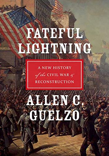 9780199843282: Fateful Lightning: A New History of the Civil War and Reconstruction