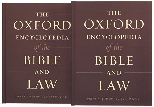 9780199843305: The Oxford Encyclopedia of the Bible and Law: Two-Volume Set (Oxford Encyclopedias of the Bible)