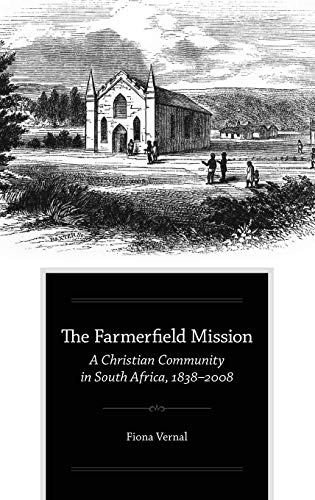 9780199843404: The Farmerfield Mission: A Christian Community in South Africa, 1838-2008
