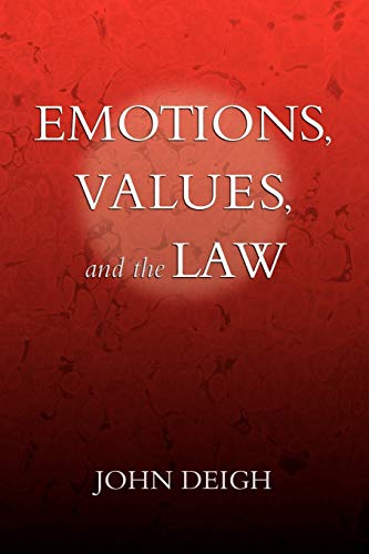 9780199843954: Emotions, Values, and the Law