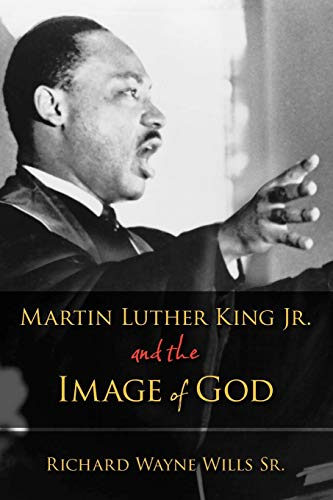 9780199843961: Martin Luther King, Jr., and the Image of God