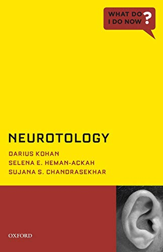 9780199843985: Neurotology (What Do I Do Now)