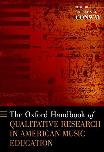 9780199844272: The Oxford Handbook of Qualitative Research in American Music Education (Oxford Handbooks)