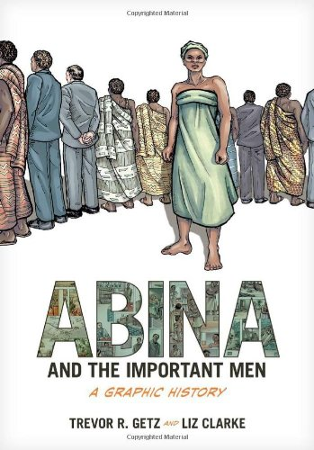 9780199844395: Abina and the Important Men: A Graphic History