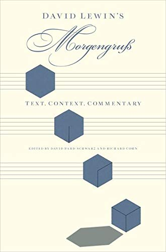 9780199844784: David Lewin's Morgengruß: Text, Context, Commentary