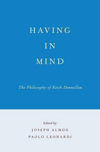 9780199844845: Having in Mind: The Philosophy of Keith Donnellan