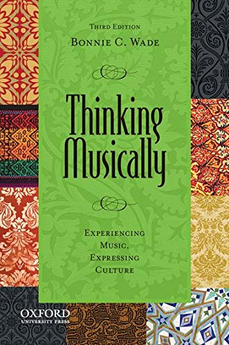 9780199844869: Thinking Musically: Experiencing Music, Expressing Culture (Global Music Series)