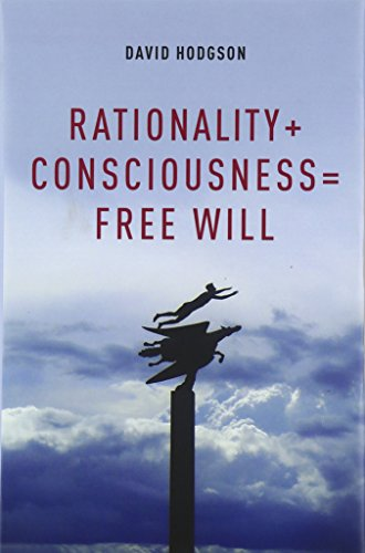 9780199845309: Rationality + Consciousness = Free Will (Philosophy of Mind)