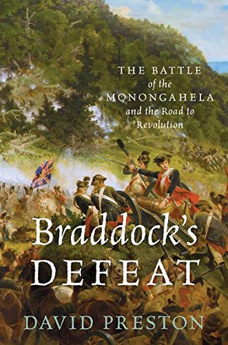 9780199845323: Braddock's Defeat: The Battle of the Monongahela and the Road to Revolution (Pivotal Moments in American History)