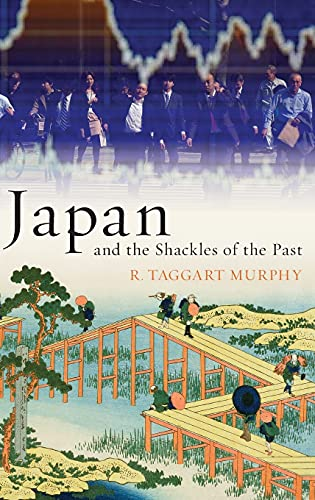 9780199845989: Japan and the Shackles of the Past (What Everyone Needs to Know (Hardcover))