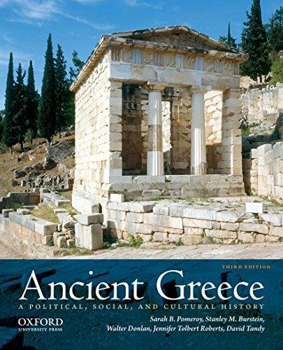 Ancient Greece: A Political, Social, and Cultural History: Pomeroy, Prof Sarah B.; Burstein, Prof ...