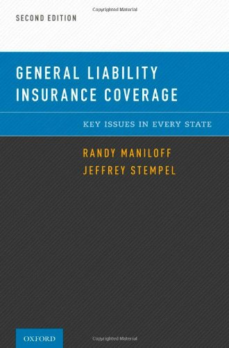 9780199846559: General Liability Insurance Coverage: Key Issues in Every State