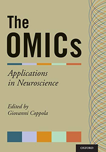 9780199855452: The OMICs: Applications in Neuroscience