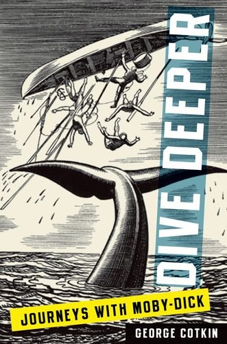 9780199855735: Dive Deeper: Journeys with Moby-Dick