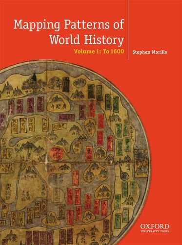 9780199856381: Mapping the Patterns of World History, Volume One: To 1600