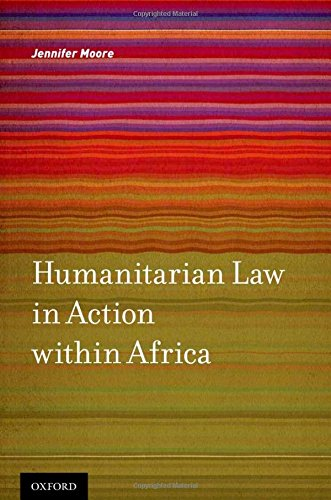 9780199856961: Humanitarian Law in Action within Africa