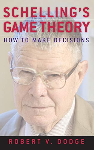 9780199857203: Schelling's Game Theory: How to Make Decisions