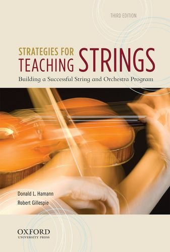 9780199857227: Strategies for Teaching Strings: Building a Successful String and Orchestra Program