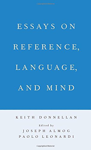 9780199857999: Essays on Reference, Language, and Mind