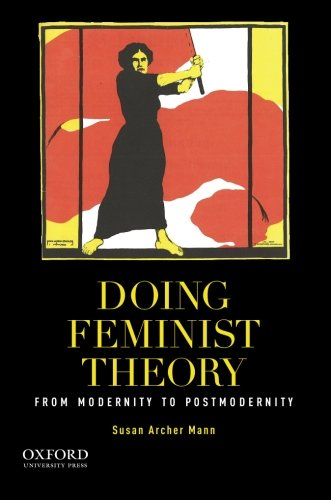 9780199858101: Doing Feminist Theory: From Modernity to Postmodernity