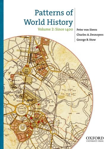 9780199858989: Patterns of World History, Volume Two: Since 1400: 2
