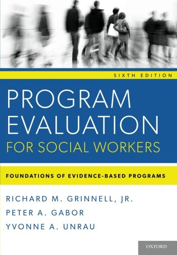 9780199859054: Program Evaluation for Social Workers: Foundations of Evidence-Based Programs (6th Edition)