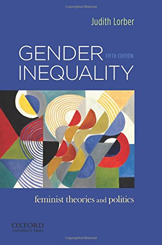 9780199859085: Gender Inequality: Feminist Theories and Politics
