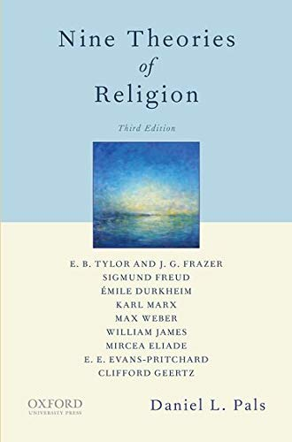 Nine Theories of Religion.: PALS, D.,