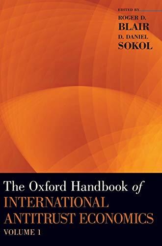 9780199859191: The Oxford Handbook of International Antitrust Economics, Volume 1 (Oxford Handbooks)